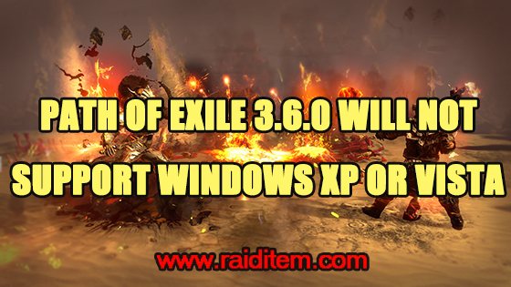 Path of Exile Will Not Support Windows XP, Vista & DirectX 9